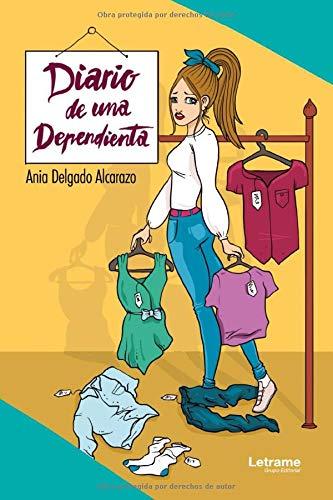 Diario de una dependienta: 01 (Novela)