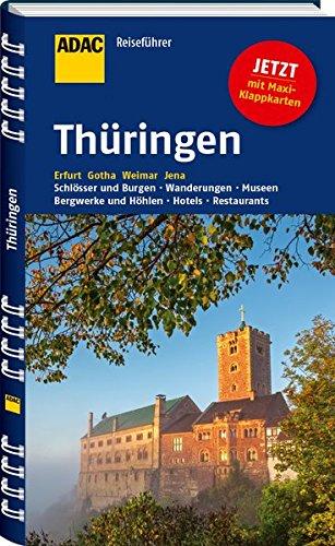 ADAC Reiseführer Thüringen: Erfurt Gotha Weimar Jena