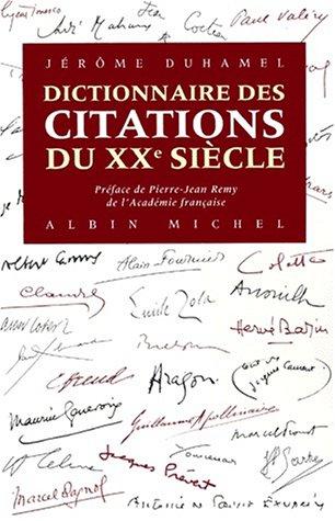 Dictionnaire des citations du XXe siècle