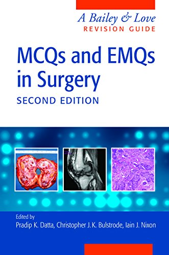 MCQs and EMQs in Surgery: A Bailey & Love Revision Guide, Second Edition (English Edition)