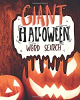 Giant Halloween Word Search: 200 GIANT Spooky And Fun Puzzles Great For Kids and Adults Of All Ages