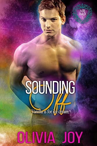 Sounding Off: An M/M Second Chance Romance (AirB&D Book 3) (English Edition)
