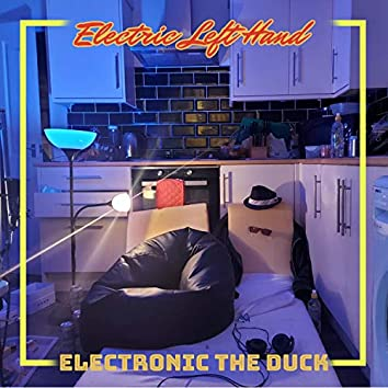 Electric Left Hand