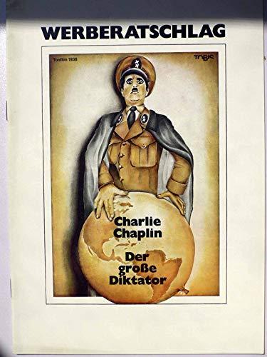 Der große Diktator - Charlie Chaplin, Jack Oakie, Henry Daniell - Werberatschlag