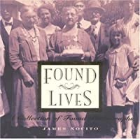 Found Lives: A Collection of Found Photographs