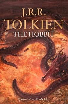 The Hobbit: Illustrated by Alan Lee by [J. R. R. Tolkien, Alan Lee]