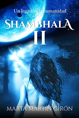 Shambhala II: Un legado a la humanidad