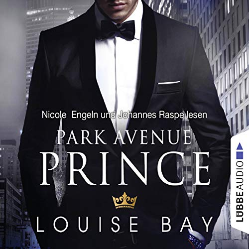 Park Avenue Prince     New York Royals 2              By:                                                                                                                                 Louise Bay                               Narrated by:                                                                                                                                 Nicole Engeln,                                                                                        Johannes Raspe                      Length: 5 hrs and 2 mins     1 rating     Overall 4.0