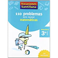 Vacaciónes Santillana 110 Problemas Para Repasar Matemáticas 3 PriMaría - 9788429408393