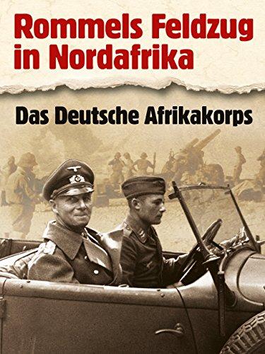 Rommels Feldzug in Nordafrika