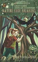 Halley Harper, Science Girl Extraordinaire: Nature Code Breakers