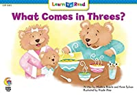 What Comes in Threes? (Learn to Read)