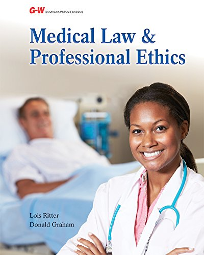 Compare Textbook Prices for Medical Law and Professional Ethics First Edition, Textbook - Softcover Edition ISBN 9781619609662 by Ritter, Lois,Graham, Donald