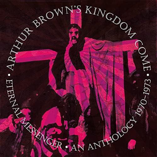 Arthur Brown's Kingdom Come & Arthur Brown