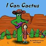 I Can Cactus (English Edition)