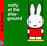 Miffy at the Playground (Miffy's Library)