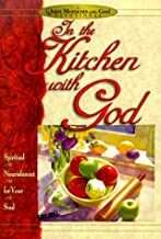 In the Kitchen With God (Quiet Moments With God)