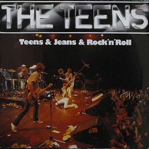 Teens, The: Teens & Jeans & Rock 'n' Roll [Vinyl]
