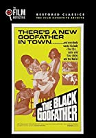 The Black Godfather (The Film Detective Restored Version)