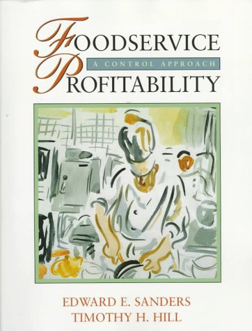 Foodservice Profitability: A Control Approach (Book/Disk)