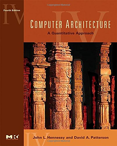 Computer Architecture: A Quantitative Approach (The Morgan Kaufmann Series in Computer Architecture and Design)の詳細を見る