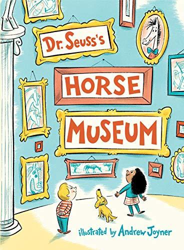 Dr. Seuss's Horse Museum (Classic Seuss) (English Edition)