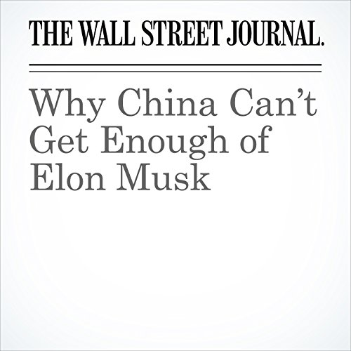 Why China Can't Get Enough of Elon Musk copertina