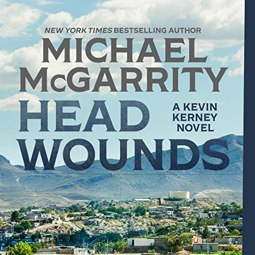 Head Wounds Audiobook By Michael McGarrity cover art