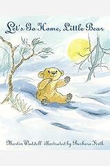 Let's Go Home, Little Bear (Can't You Sleep, Little Bear?) Paperback