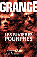 Rivieres Pourpres (Les) (Romans, Nouvelles, Recits (Domaine Francais))
