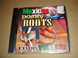 Mexican Pointy Boots Exitos Tribales (Audio CD 2011)