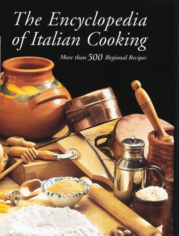 The Encyclopedia of Italian Cooking