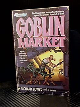 Goblin Market - Book #2 of the Warchild