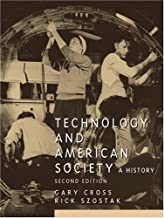 Technology and American Society (2nd Edition)