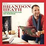 Songtexte von Brandon Heath - Christmas Is Here