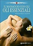 Il massaggio con gli oli essenziali