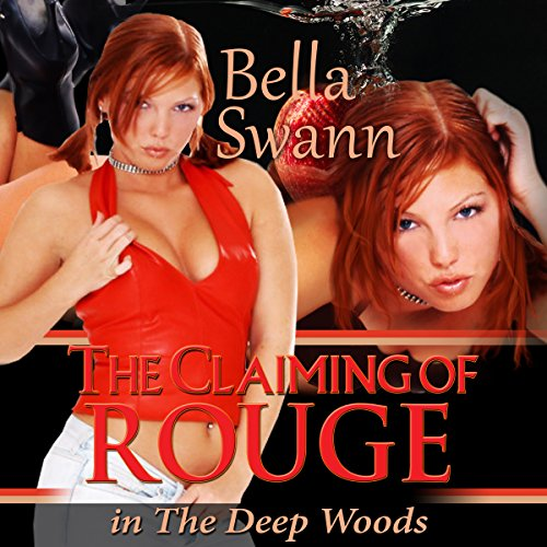 The Claiming of Rouge in the Deep Woods audiobook cover art
