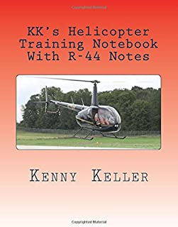 KK's Helicopter Training Notebook: My notebook I created after my first check ride failure. (Check Ride Preparation) (Volume 2)