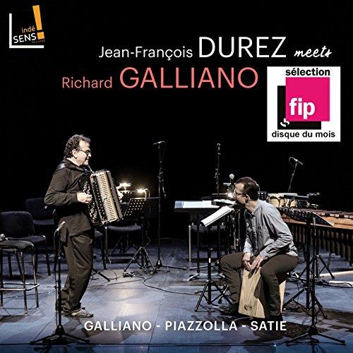 Jean-François Durez Meets Richard Galliano
