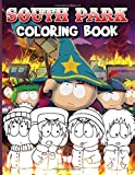 South Park Coloring Book: South Park Color To Relax Coloring Books For Adult - Stress Relieving