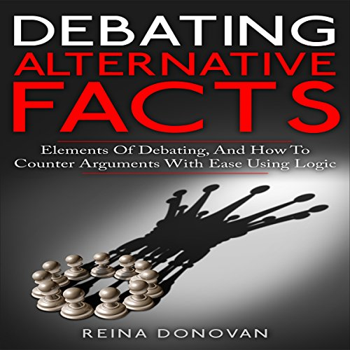 Debating Alternative Facts audiobook cover art