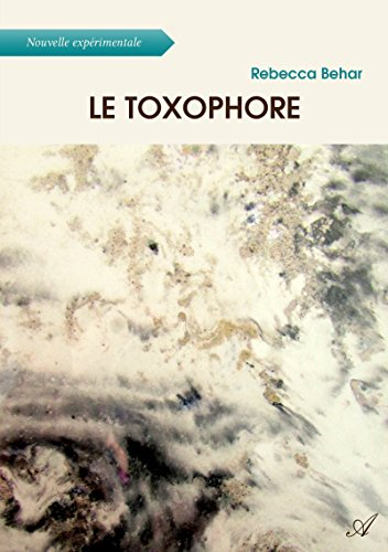 Le toxophore (French Edition)