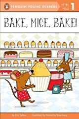Bake, Mice, Bake! (Penguin Young Readers, Level 1) Kindle Edition