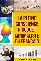 La Pleine Conscience & Budget Minimaliste En Français