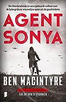 Agent Sonya: Het bloedstollende en waargebeurde verhaal over de belangrijkste vrouwelijke spion uit de geschiedenis