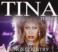 Tina Turner - Sings Country (1 CD)