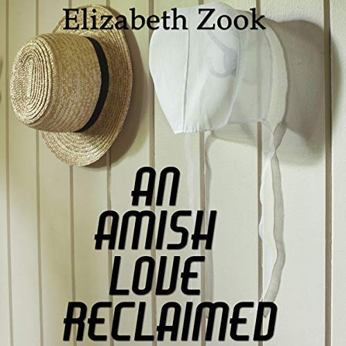 An Amish Love Reclaimed audiobook cover art