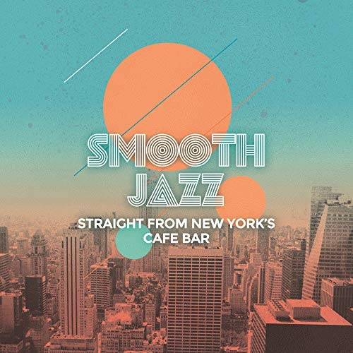 Chillout Jazz, Easy Listening Chilled Jazz & Vintage Cafe