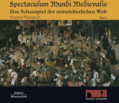Spectaculum Mundi Medievalis (Das Schauspiel der mittelalterlichen Welt 2) audiobook cover art
