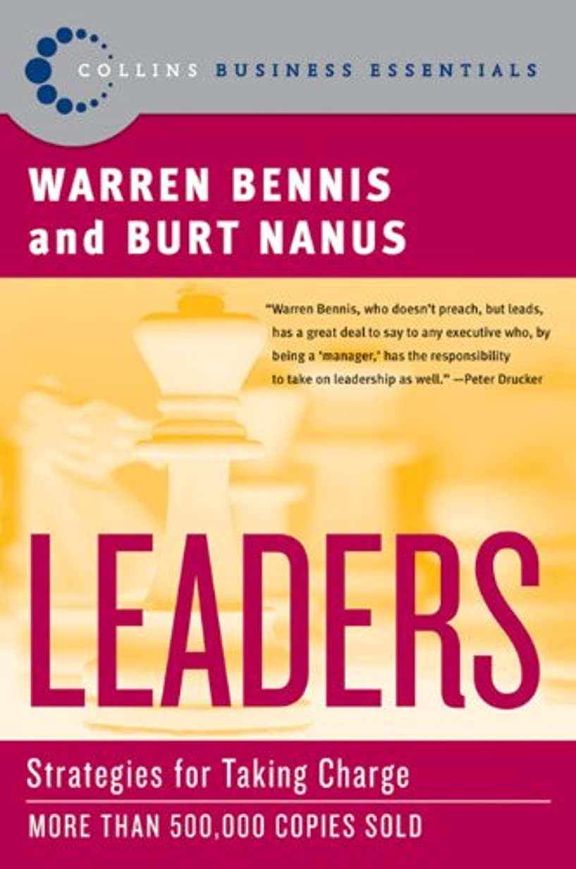 警戒外交問題吸うLeaders: The Strategies for Taking Charge (Collins Business Essentials) (English Edition)